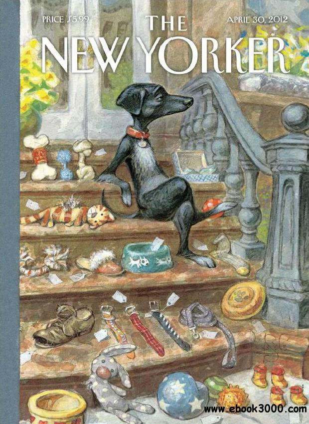 The New Yorker - April 30, 2012 free download