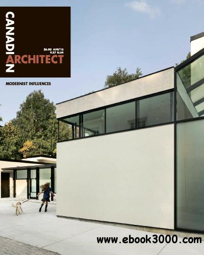 Canadian Architect - April 2012 free download