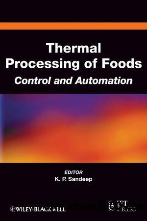 Thermal Processing of Foods: Control and Automation free download