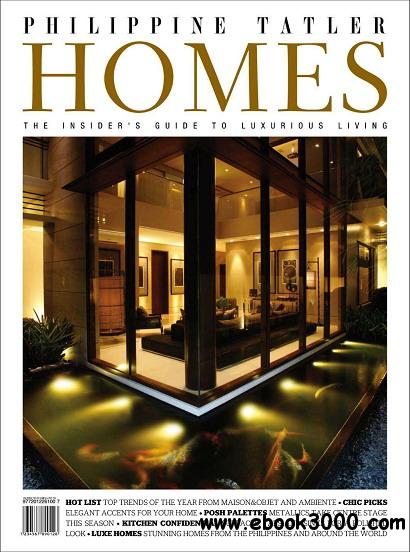 Philippine Tatler Homes Magazine Vol.2 free download