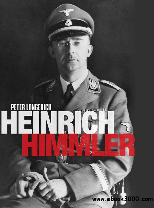 Heinrich Himmler: A Life free download