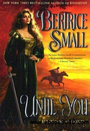 Until You (Friarsgate Inheritance, Book 2) by Bertrice Small free download