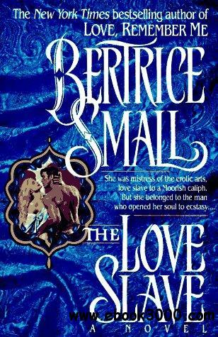 The Love Slave by Bertrice Small free download