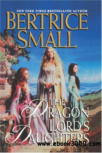The Dragon Lord's Daughters by Bertrice Small free download
