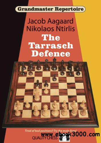 The Tarrasch Defence (Grandmaster Repertoire 10) free download