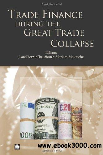 Trade Finance during the Great Trade Collapse free download
