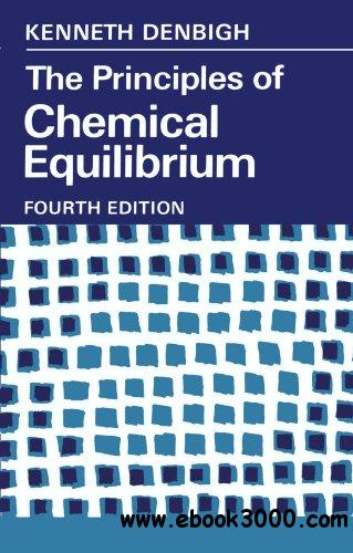 The Principles of Chemical Equilibrium: With Applications in Chemistry and Chemical Engineering free download