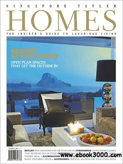 Singapore Tatler Homes Magazine February/March 2012 download dree