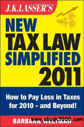 J.K. Lasser's New Tax Law Simplified 2011: Tax Relief from the American Recovery and Reinvestment Act, and More free download