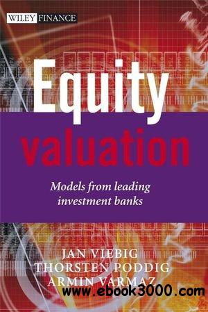 Equity Valuation: Models from Leading Investment Banks free download