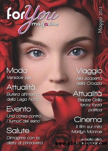 For You Magazine - Maggio 2012 free download