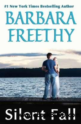 Silent Fall - Barbara Freethy free download