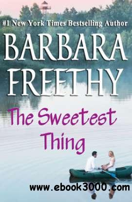 The Sweetest Thing - Barbara Freethy free download