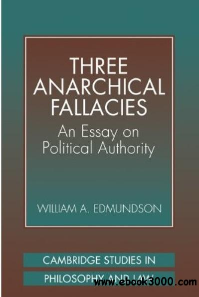 Three Anarchical Fallacies: An Essay on Political Authority free download