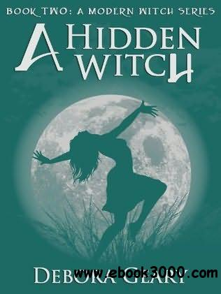 A Hidden Witch (A Modern Witch Series: Book 2) free download