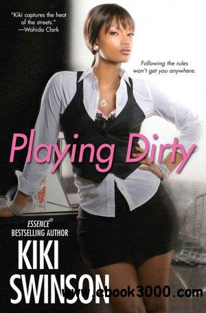 Playing Dirty by Kiki Swinson free download