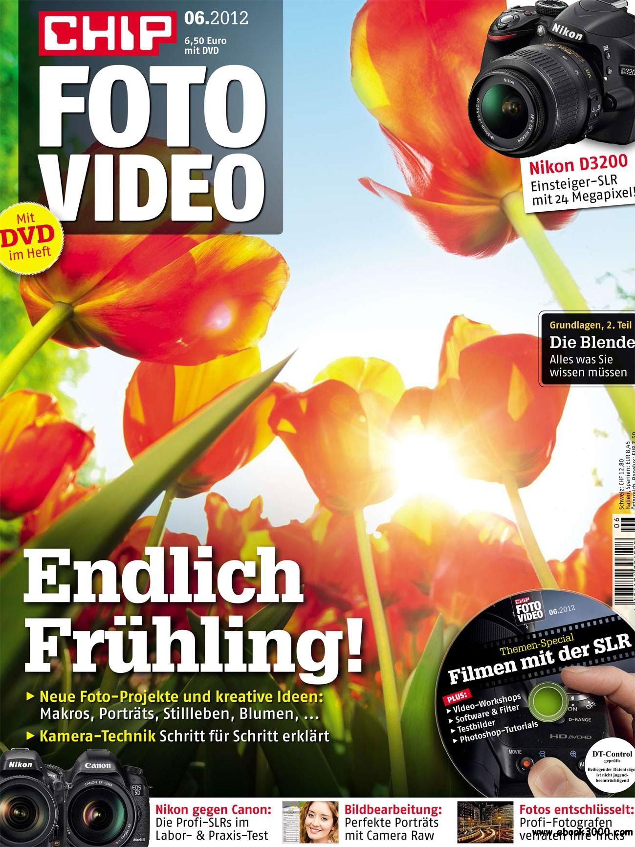 Chip Foto und Video Magazin No 06 2012 free download