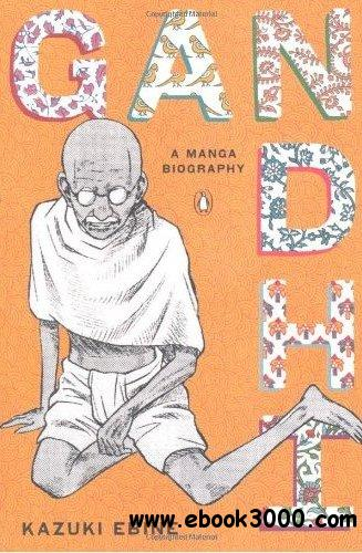 Gandhi: A Manga Biography free download