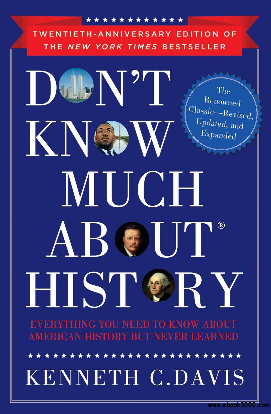Don't Know Much About History, Anniversary Edition: Everything You Need to Know About American History but Never Learned free download