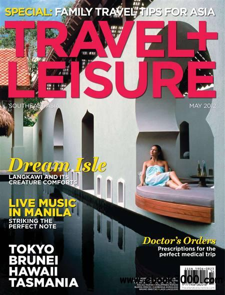 Travel + Leisure Southeast Asia - May 2012 free download