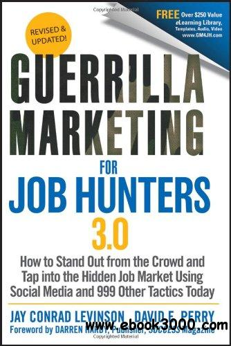 Guerrilla Marketing for Job Hunters 3.0 free download