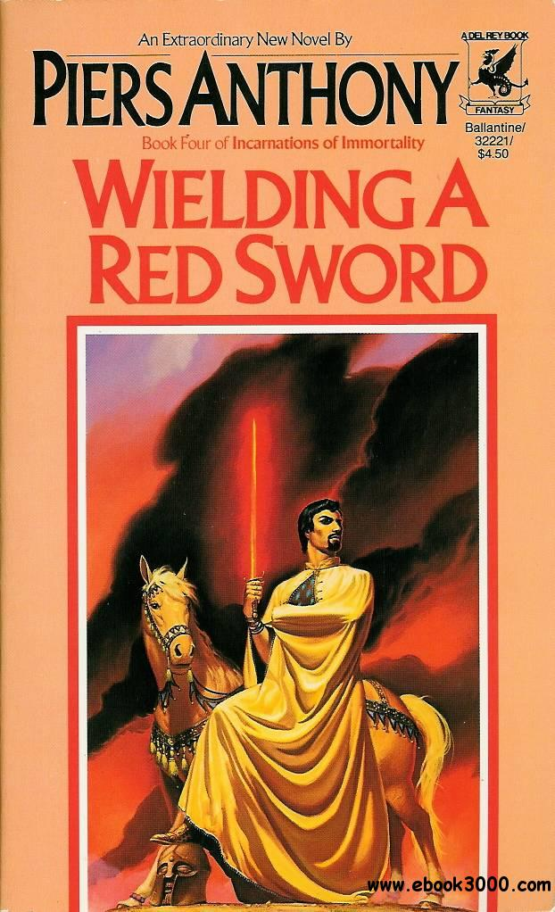 Wielding a Red Sword (Incarnations of Immortality, Book 4) by Piers Anthony free download