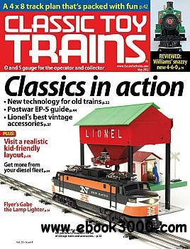 Classic Toy Trains - May 2012 free download