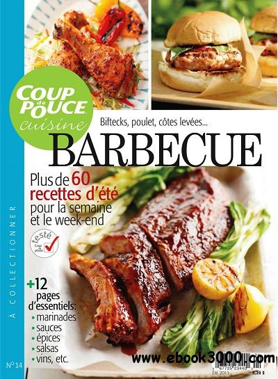 Coup de Pouce - Cuisine Barbecue - Ete 2011 - Free eBooks Download