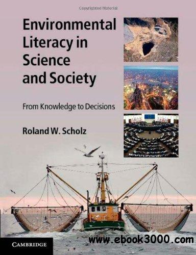 Environmental Literacy in Science and Society: From Knowledge to Decisions free download