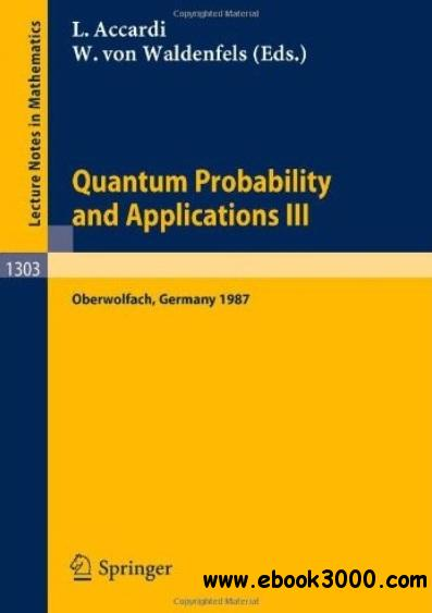 Quantum Probability and Applications III free download