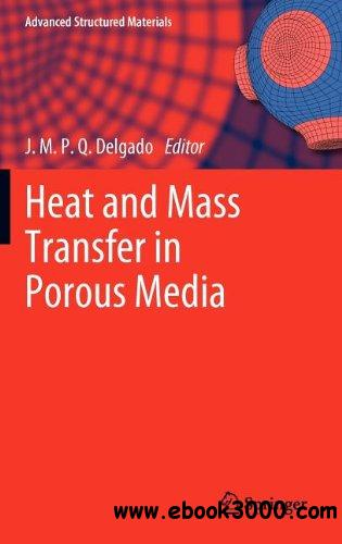 Heat and Mass Transfer in Porous Media free download