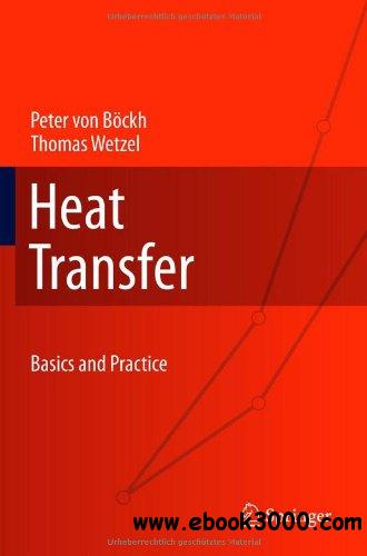 Heat Transfer: Basics and Practice free download