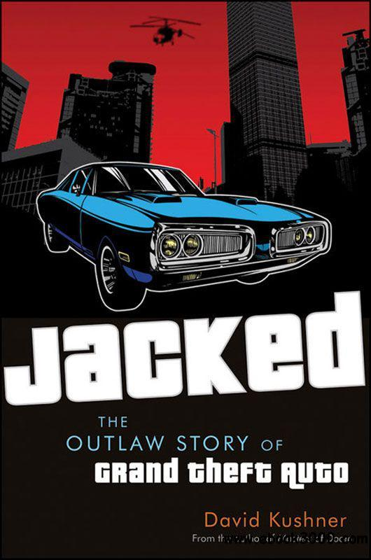 Jacked: The Outlaw Story of Grand Theft Auto free download