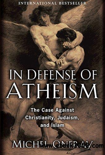 In Defense of Atheism free download