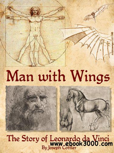 Man with Wings: The Story of Leonardo da Vinci (Audiobook) free download