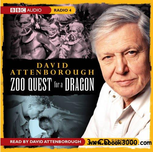 The Early Years: Zoo Quest for a Dragon (Audiobook) free download