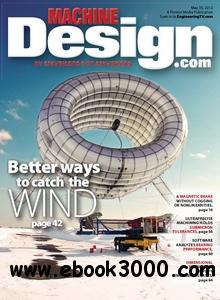 Machine Design - 10 May 2012 free download