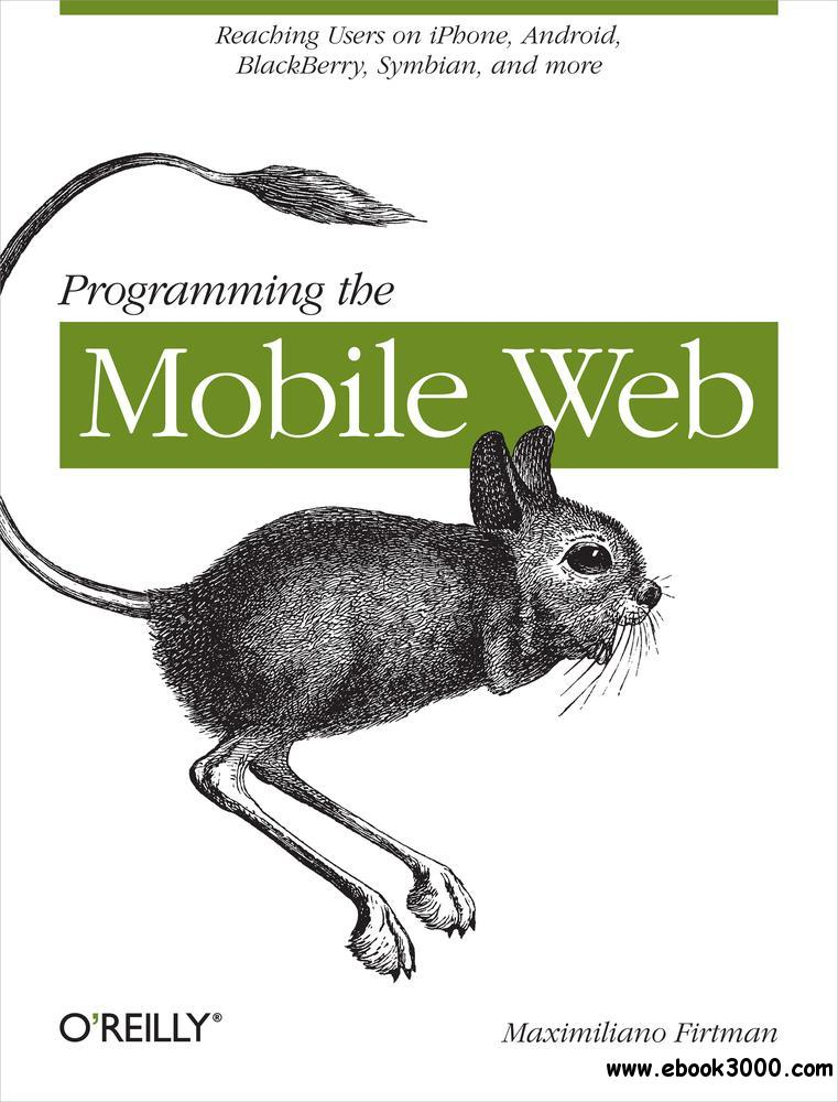 Programming the Mobile Web free download