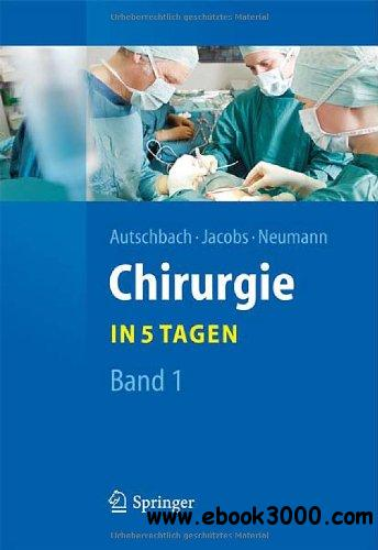 Chirurgie... in 5 Tagen: Band 1 free download
