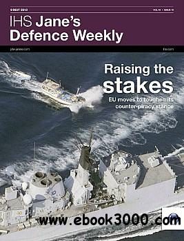 Jane's Defence Weekly - 9 May 2012 free download