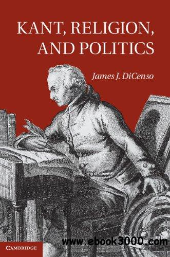 Kant, Religion, and Politics free download
