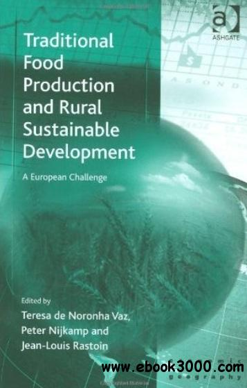 Traditional Food Production and Rural Sustainable Development free download