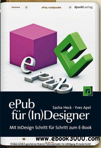 ePub fur (In)Designer: Mit InDesign Schritt fur Schritt zum E-Book free download