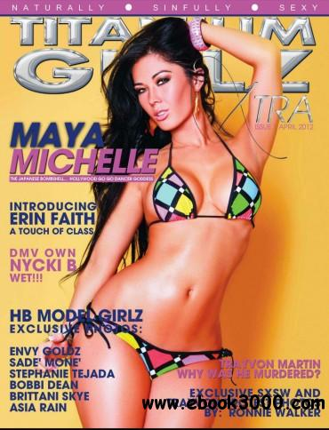 Titaniumgirlz Xtra - April 2012 free download