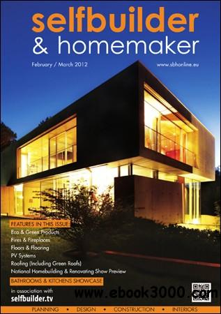Selfbuilder & Homemaker - February / March 2012 free download