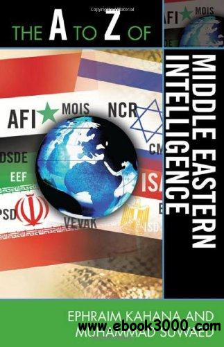 The A to Z of Middle Eastern Intelligence free download