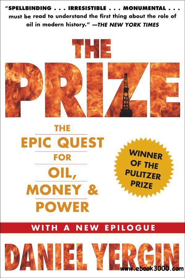 The Prize: The Epic Quest for Oil, Money, & Power free download