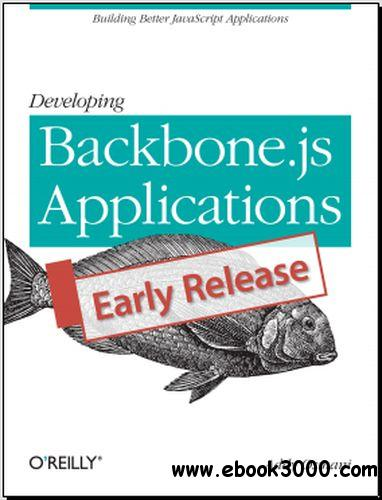 Developing Backbone.js Applications free download