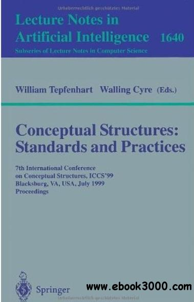 Conceptual Structures: Standards and Practices free download