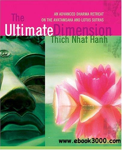 The Ultimate Dimension: An Advanced Dharma Retreat on the Avatamsaka and Lotus Sutras (Audiobook) free download